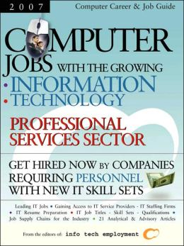Computer Jobs With The Growing Information Technology Professional Services Sector
