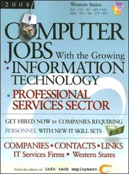 Computer Jobs with the Growing Information Technology: Western States