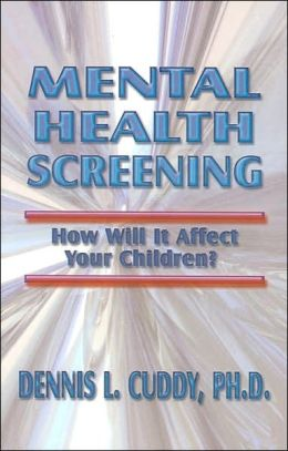 Mental Health Screening: How Will It Affect Your Children?