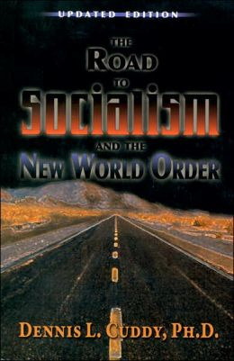 The Road to Socialism and the New World Order