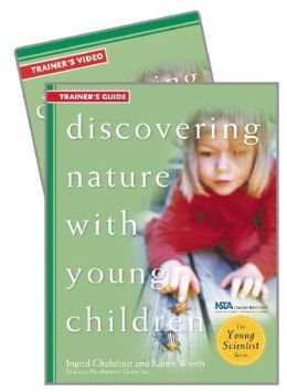 Discovering Nature with Young Children Trainer's Guide w/DVD