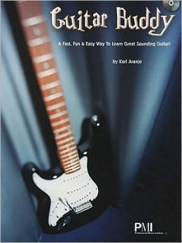 Guitar Buddy: A Fast, Fun & Easy Way to Learn Great Sounding Guitar! [With CD]