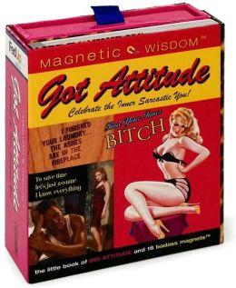 Got Attitude: Celebrate the Inner Sarcastic You!