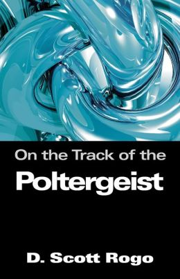 On The Track Of The Poltergeist