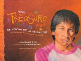 The Treasure on Gold Street / El tesoro en la calle oro: A Neighborhood Story in English and Spanish