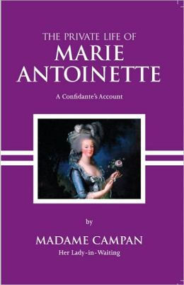 The Private Life of Marie Antoinette