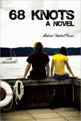 68 Knots: A Novel
