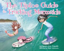 The Tiptoe Guide to Tracking Mermaids