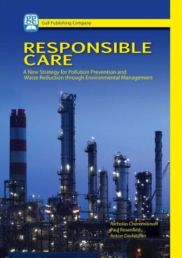 Responsible Care: A New Strategy for Pollution Prevention and Waste Reduction Through Environment Management