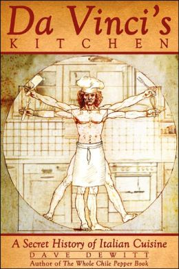 Da Vinci's Kitchen: A Secret History of Italian Cuisine
