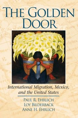 The Golden Door: International Migration, Mexico, and the United States