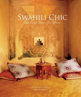 Swahili Chic: Feng Shui of Africa