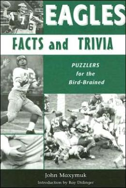 Eagles Facts and Trivia: Puzzlers for the Bird-Brained