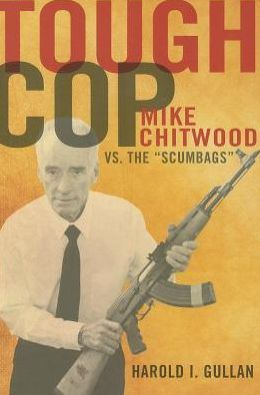 Tough Cop: Mike Chitwood vs. the Scumbags