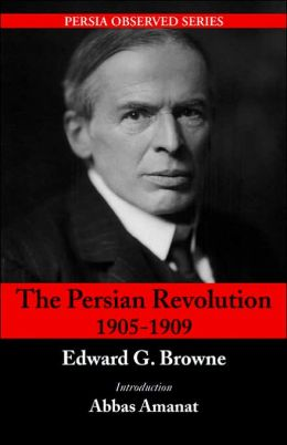 The Persian Revolution Of 1905-1909