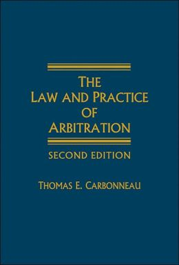 The Law and Practice of Arbitration - 2nd Edition