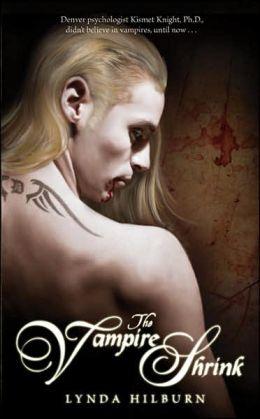 The Vampire Shrink (Kismet Knight, Vampire Psychologist Series #1)