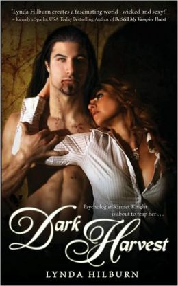 Dark Harvest (Kismet Knight, Vampire Psychologist Series #2)