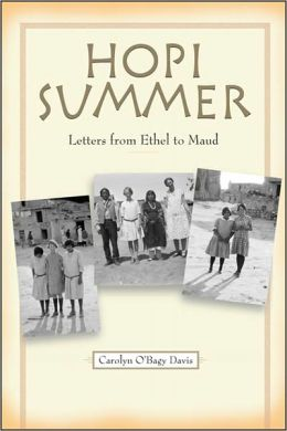 Hopi Summer: Letters from Ethel to Maud