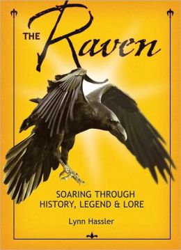 The Raven: Soaring through History, Legend and Lore