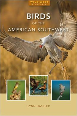 Birds of the American Southwest, Expanded Edition