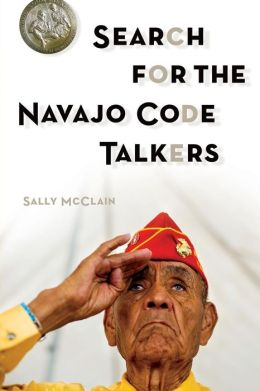 Search for the Navajo Code Talkers