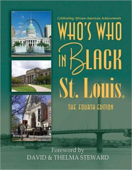 Who's Who in Black St. Louis (Fourth Edition)