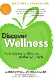 Discover Wellness: How Staying Healthy Can Make You Rich