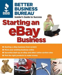 Better Business Bureau's Starting an eBay Business
