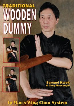 Wing Chun: Traditional Dummy