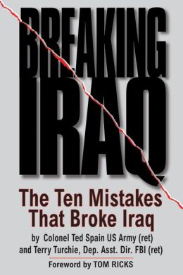 Breaking Iraq: The Ten Mistakes that Broke Iraq