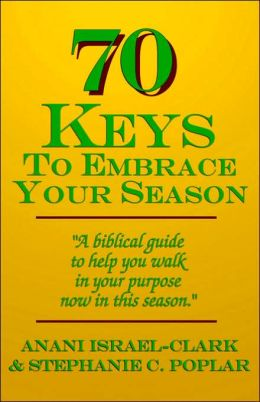 70 Keys to Embrace Your Season