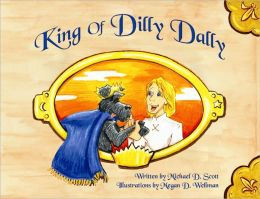 King of Dilly Dally