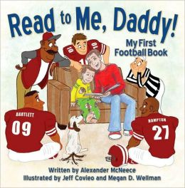 Read to Me, Daddy!: My First Football Book