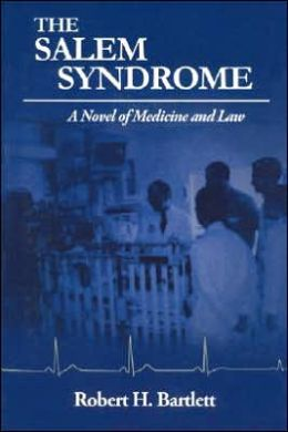 The Salem Syndrome: A Novel of Medicine and Law