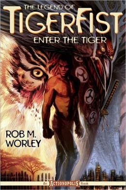 The Legend of Tiger Fist: Enter the Tiger