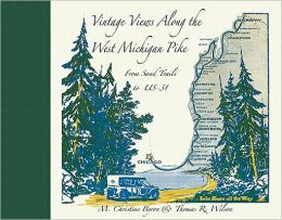 Vintage Views along the West Michigan Pike: From Sand Trails to US-31