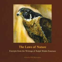 Laws of Nature: Excerpts from the Writings of Ralph Waldo Emerson