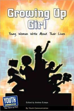 Growing Up Girl