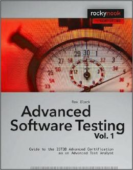 Advanced Software Testing: Guide to the ISTQB Advanced Certification as an Advanced Test Analyst