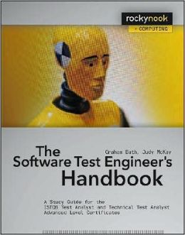 The Software Test Engineer's Handbook: A Study Guide for the ISTQB Test Analyst and Technical Analyst Advanced Level Certificates
