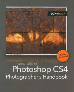 Photoshop Cs4 Photographer 's Handbook