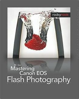 Mastering Canon EOS Flash Photography