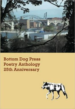 Bottom Dog Press Poetry Anthology: 25th Anniversary