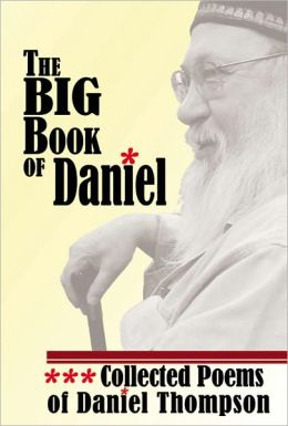 The Big Book of Daniel: Collected Poems of Daniel Thompson