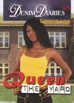 Denim Diaries 3: Queen of the Yard