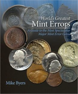 World's Greatest Mint Errors