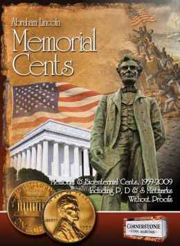 Abraham Lincoln Memorial Cents: Memorial & Bicentennial Cents, 1959-2009 P&D&S Mintmarks Without Proofs