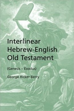 Interlinear Hebrew-English Old Testament (Genesis - Exodus)