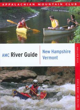 AMC River Guide: New Hampshire/Vermont